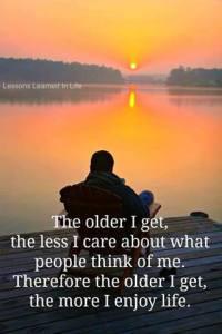 older I get